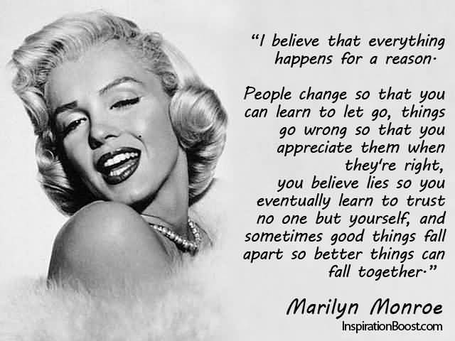Marilyn Monroe Quotes I Believe That Everything