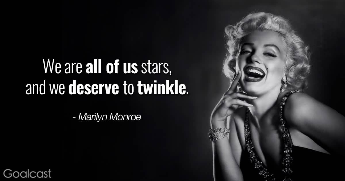 Marilyn Monroe Quotes We Are All Of