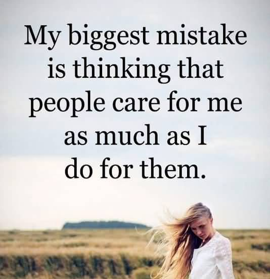 My Biggest Mistake Is Love Pain Quotes