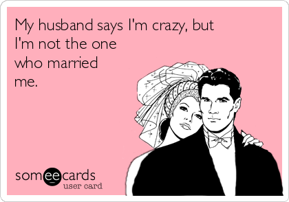 My Husband Funny Anniversary Quotes