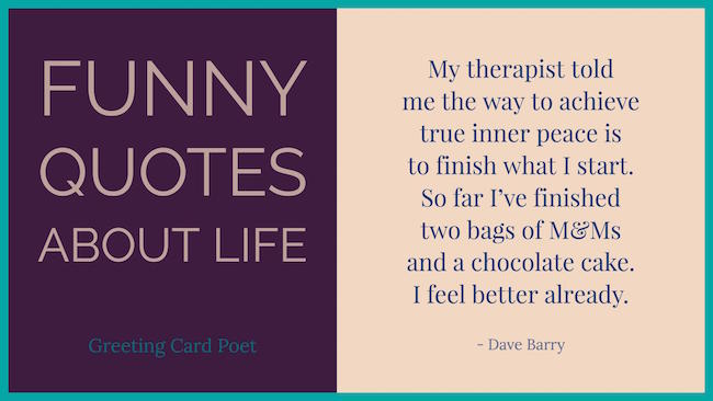 My Therapist Told Me Funny Quotes About Life