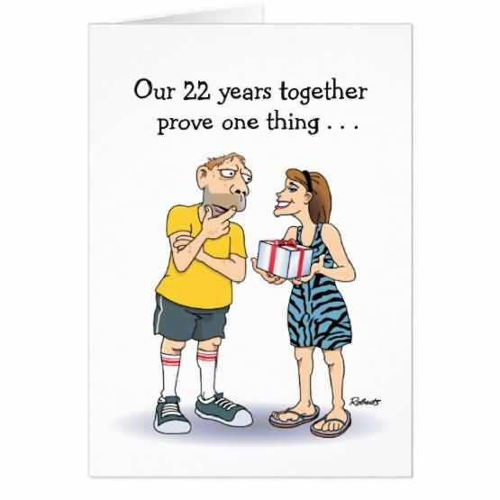 Our 22 Funny Anniversary Quotes