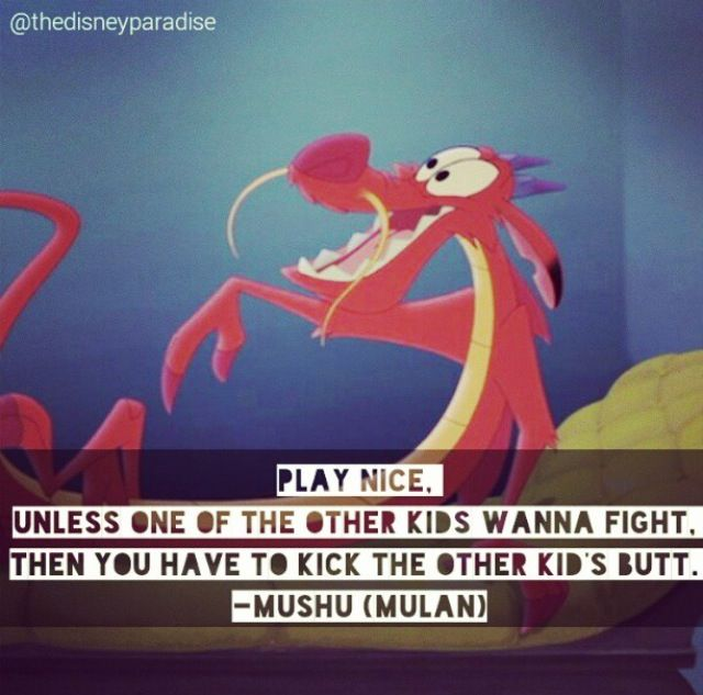 Play Nice Unless One Mushu Quotes