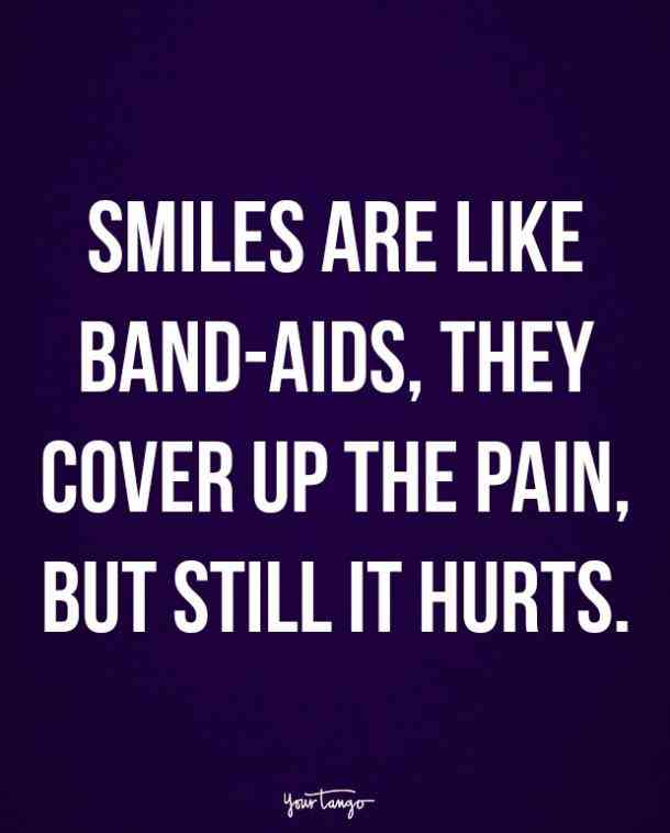 Smiles Are Like Band Love Pain Quotes