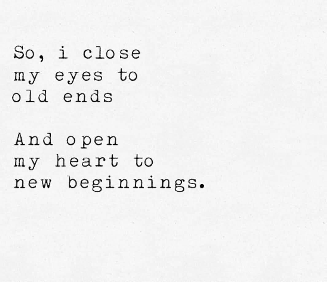 So I Close My New Life Quotes