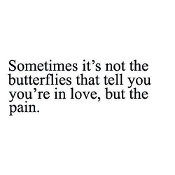 Sometimes It's Not The Love Pain Quotes