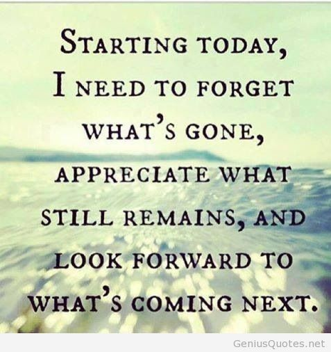 Starting Today I Need New Life Quotes