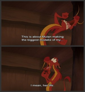 This Is About Mulan Mushu Quotes