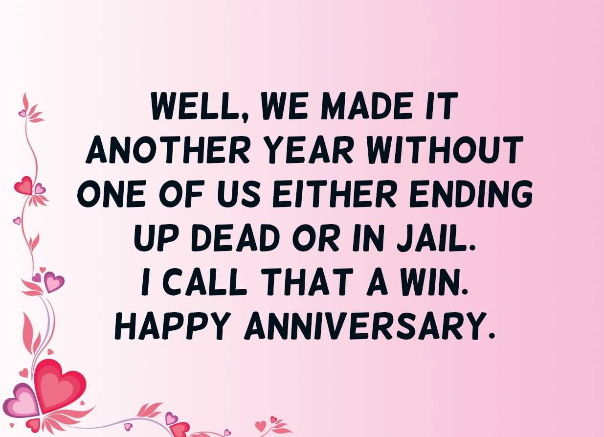 Well We Funny Anniversary Quotes