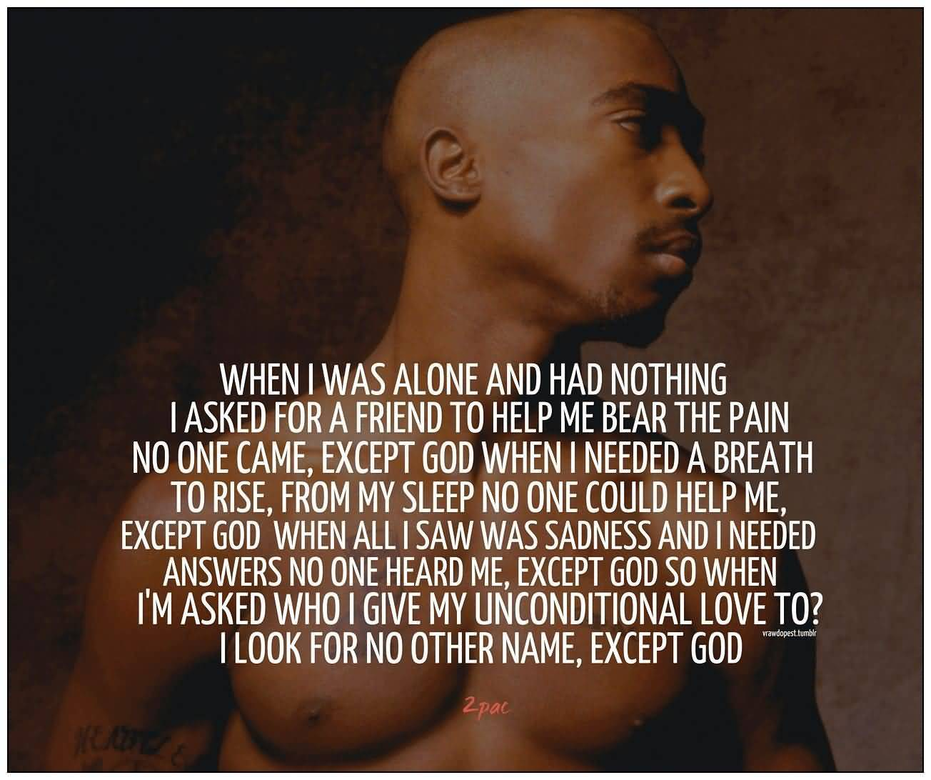 When I Was Alone Tupac Quotes