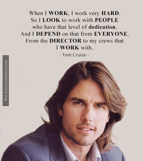 When I Work I Tom Cruise Quotes