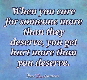 When You Care For Love Pain Quotes
