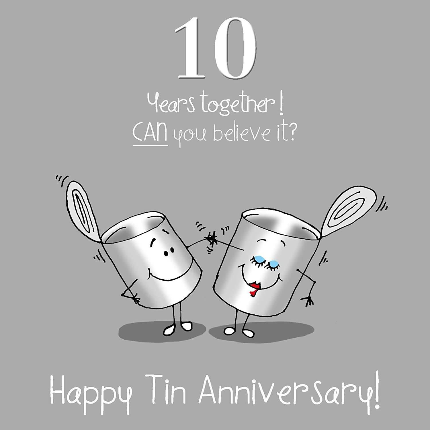 10 Years Together Can 10 Year Anniversary Quotes