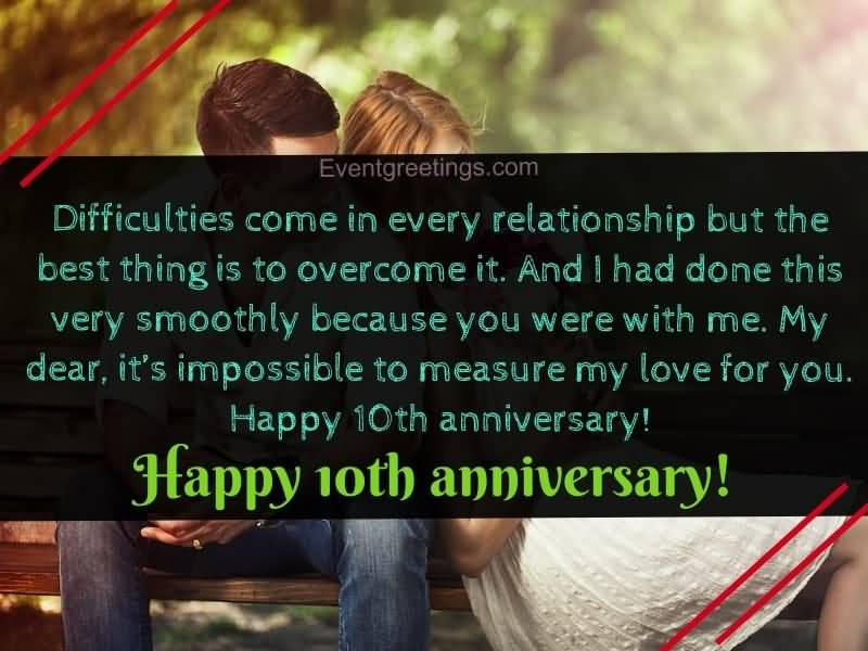 Difficulties Come In Every 10 Year Anniversary Quotes