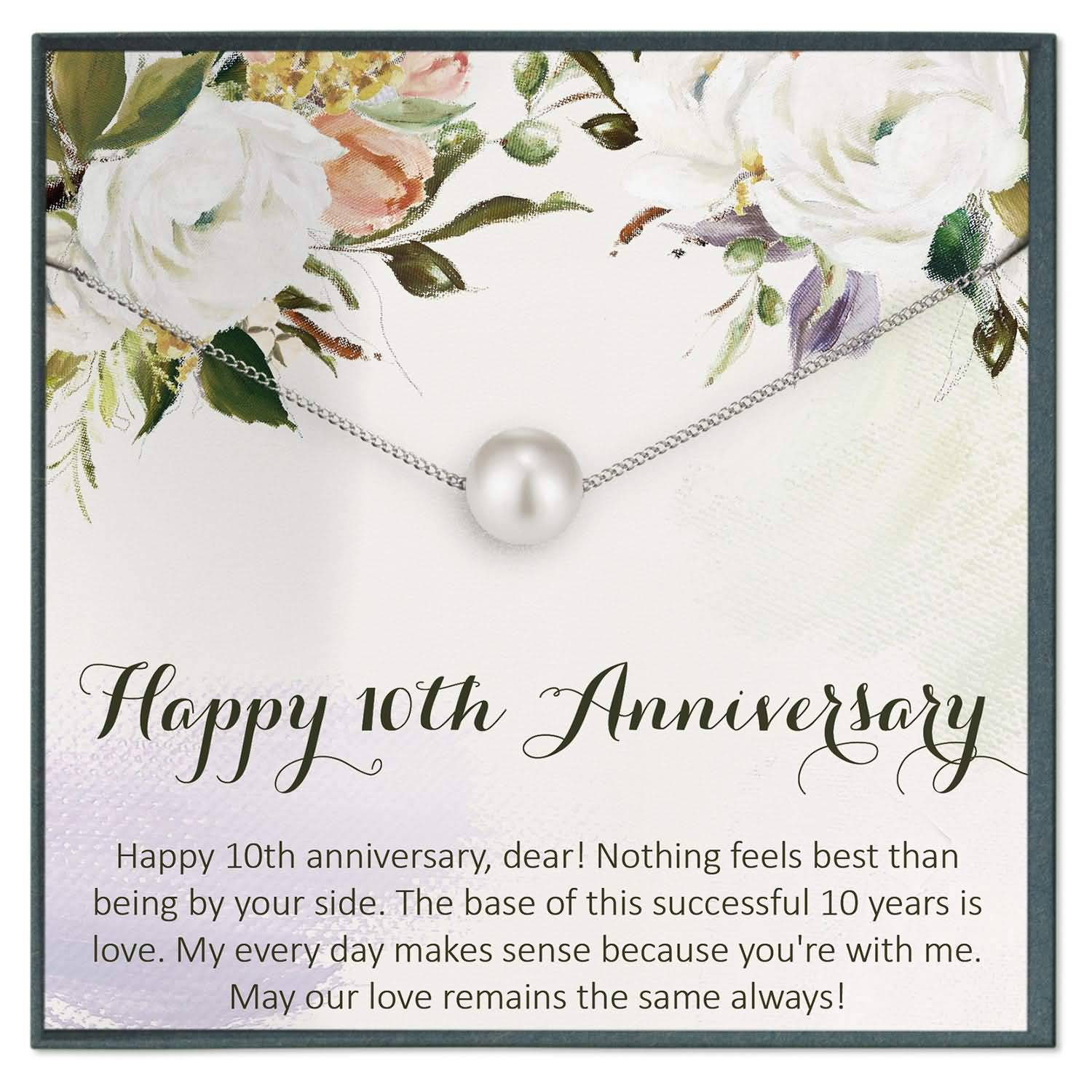 Happy 10th Anniversary Dear 10 Year Anniversary Quotes