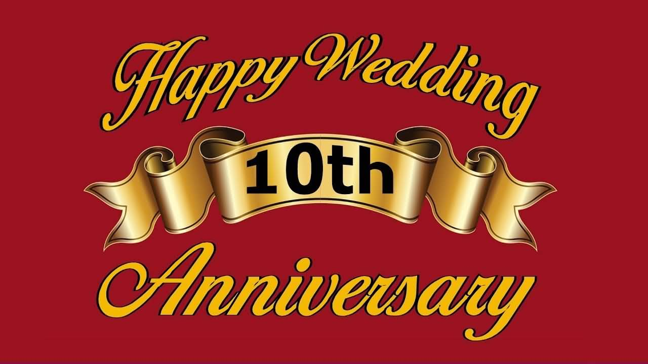 Happy Wedding 10th 10 Year Anniversary Quotes