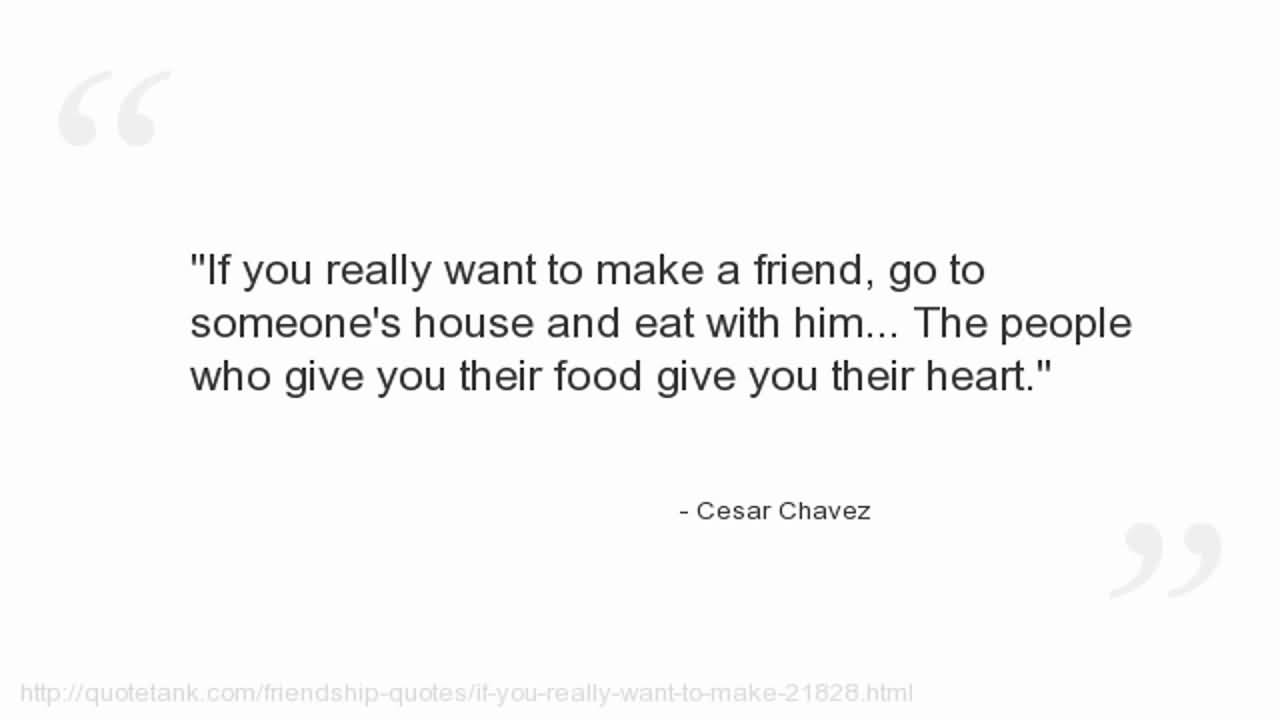 If You Really Want Cesar Chavez Quotes