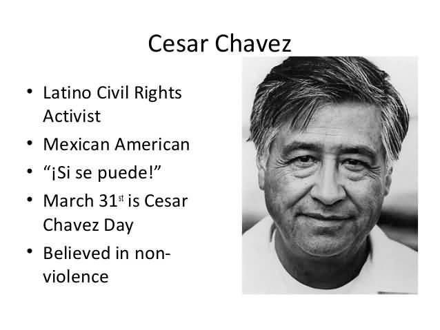 Latino Civil Rights Activist Cesar Chavez Quotes