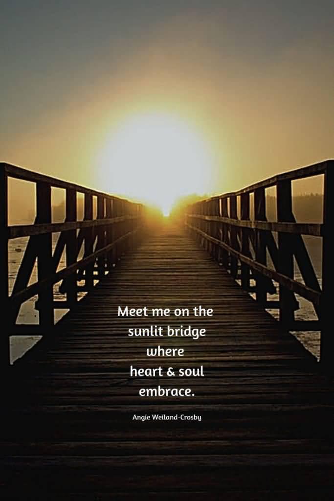 Meet Me On The Bridge Quotes