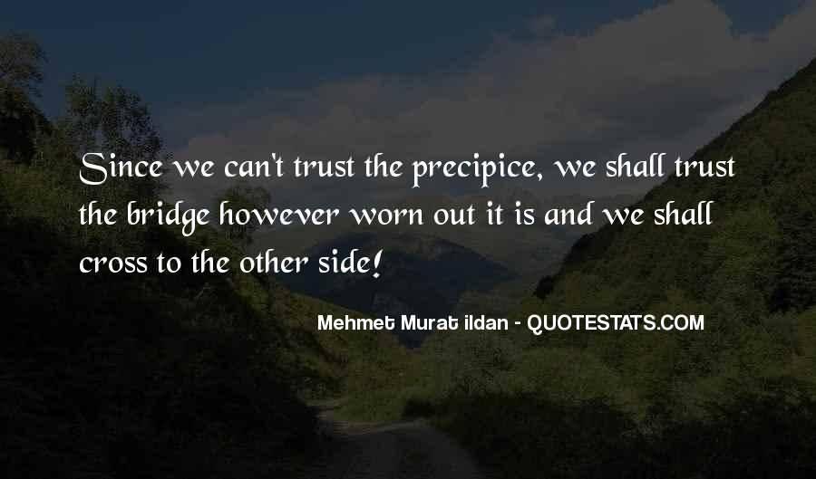 Since We Can't Trust Bridge Quotes