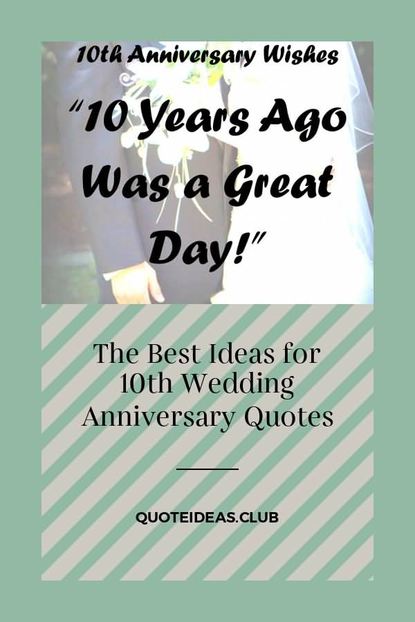 The Best Ideas For 10 Year Anniversary Quotes