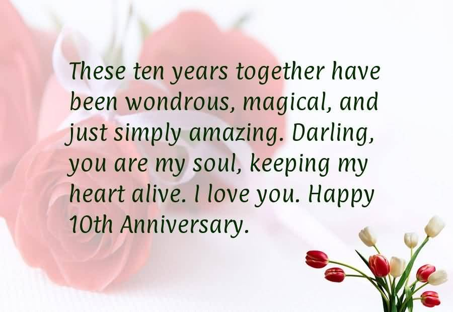 These Ten Years Together 10 Year Anniversary Quotes